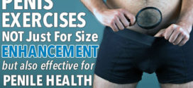 How to Increase Penile Size Naturally Exercises